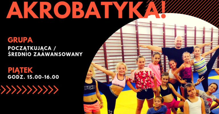 Akrobatyka dla dzieci 6-12 lat – Nowa grupa!