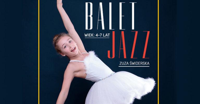 Zajęcia Balet / Jazz dla dzieci wwieku 4-7 lat – Nowa grupa!