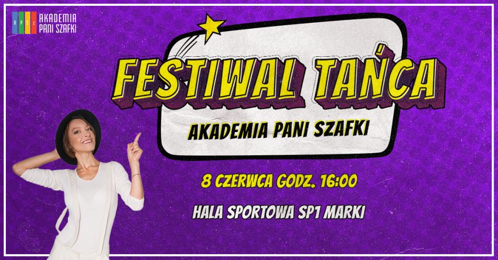 festiwal tańca wmarkach akademia pani szafki
