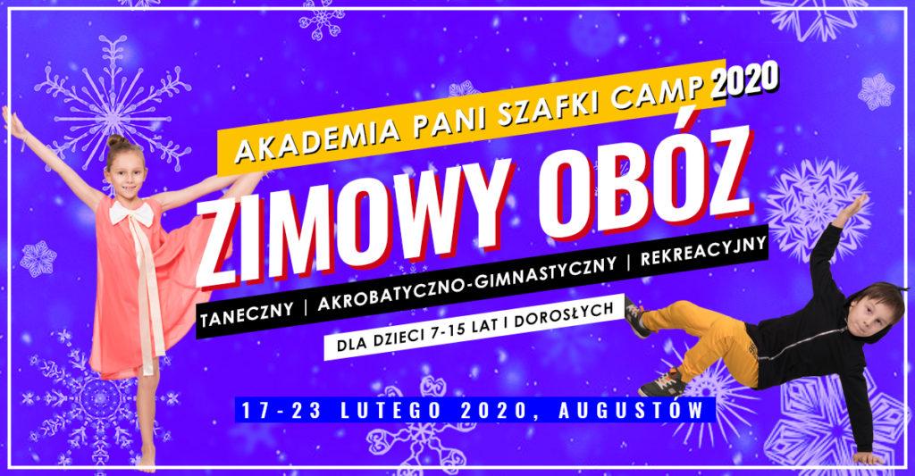 Zimowy obóz taneczny, akrobatyczno-gimnastyczny, rekreacyjny 2020 dla dzieci idorosłych wAkademia Pani Szafki Marki