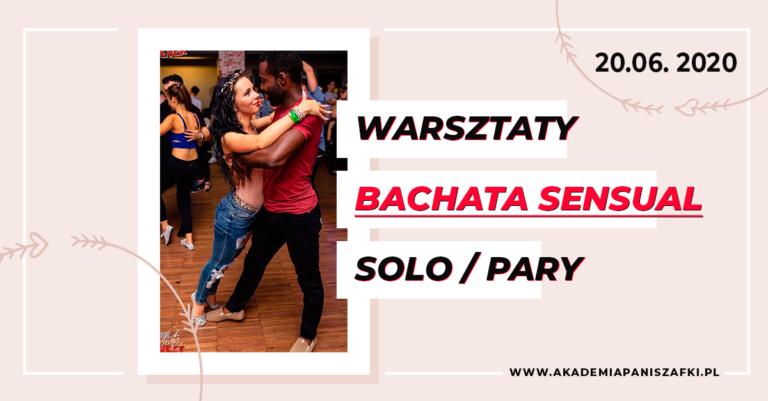 Bachata Sensual wMarkach. Warsztaty Bachata Solo iwParach.