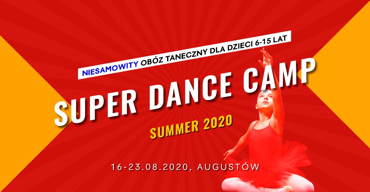 Letni Oboz Taneczny dla dzieci - Super Dance Camp