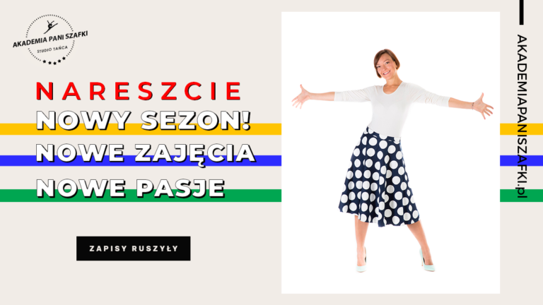 Szkoła Tańca Akademia Pani Szafki wMarkach rozpoczyna nowy sezon