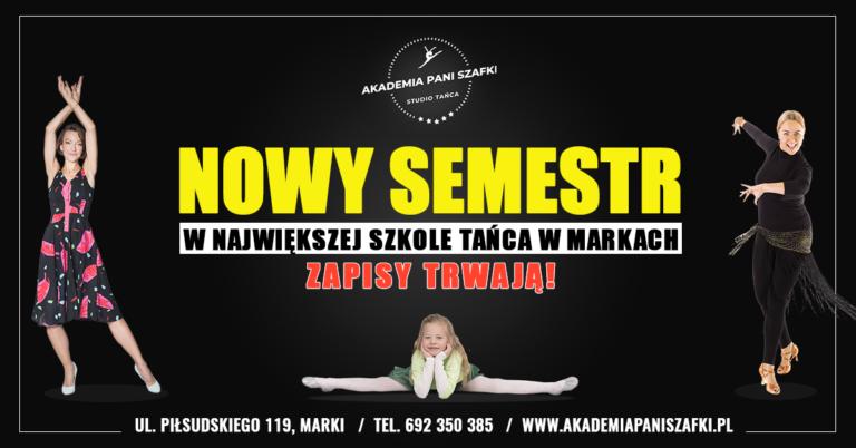 Nowy Semestr wszkole tańca Akademia Pani Szafki wMarkach