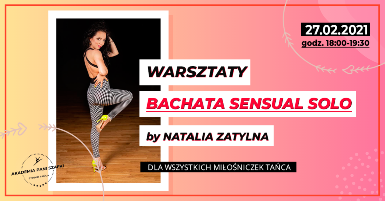 Bachata Sensual Solo – wyjątkowe warsztaty taneczne dla kobiet