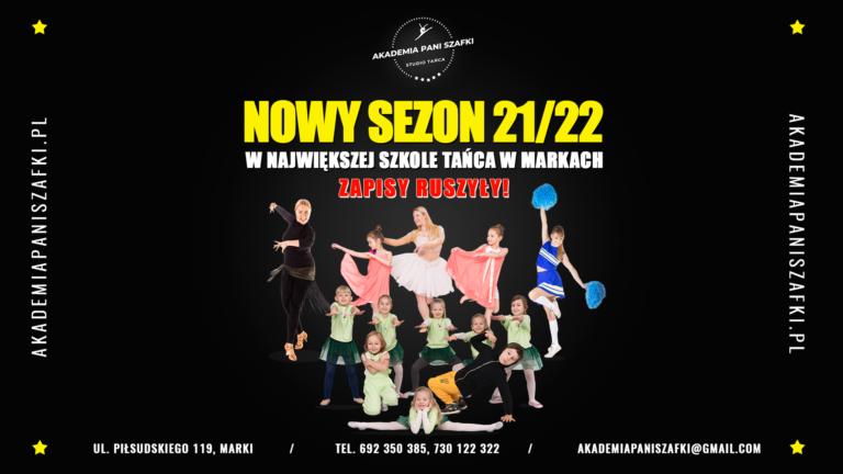 Zaczynamy nowy sezon 2021/2022 wszkole tańca Akademii Pani Szafki wMarkach!