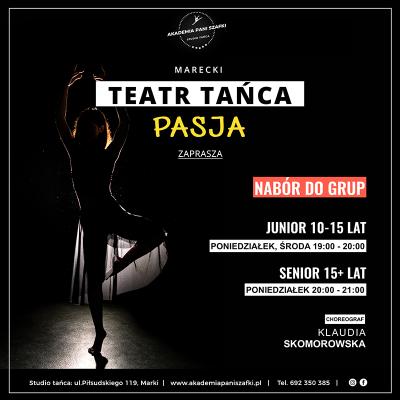 Teatr tańca Pasja wszkole tanca Akademia Pani Szafki Marki